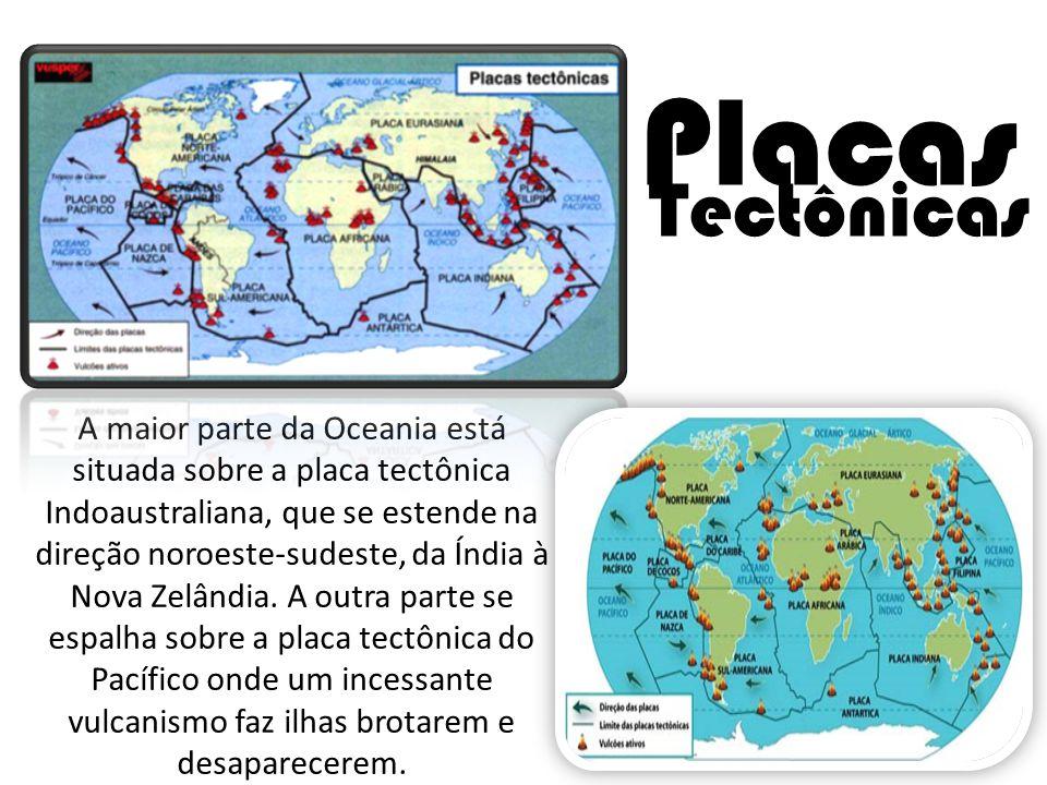A maior parte da Oceania está situada sobre a placa tectônica Indoaustraliana, que se estende na direção noroeste-sudeste, da Índia à Nova Zelândia.
