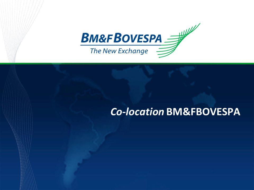 Título da apresentação Co-location BM&FBOVESPA