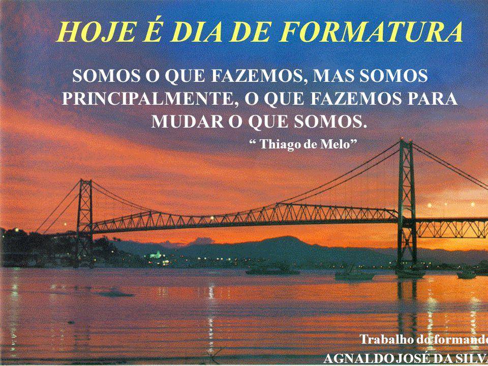 FORMATURA CURSOS BÁSICOS ESPANHOL, INFORMÁTICA E GASTRONOMIA 25/10/2003 Florianópolis - SC