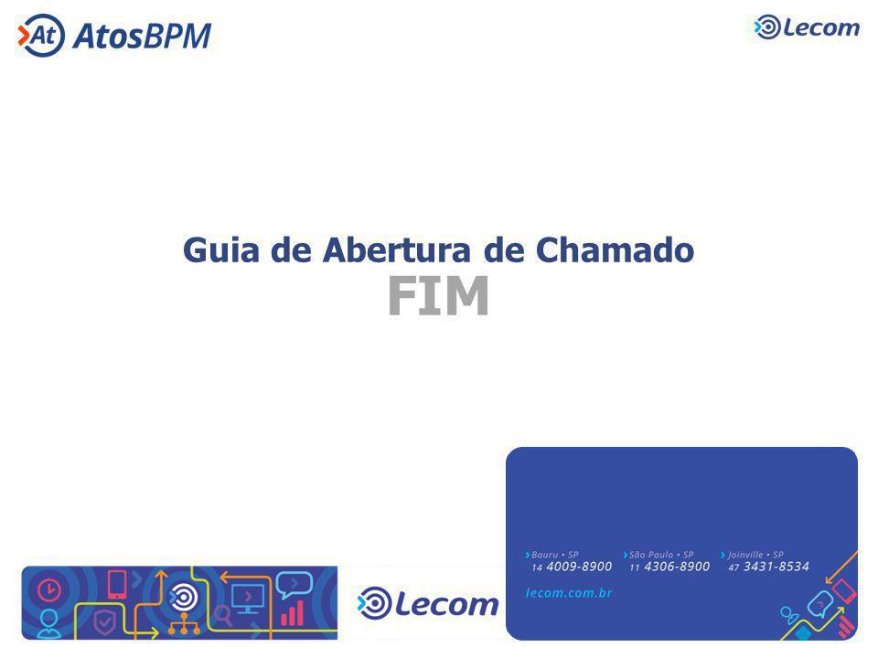 Guia de Abertura de Chamado FIM