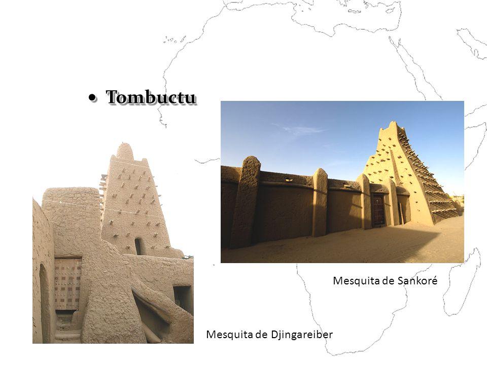 Tombuctu Mesquita de Djingareiber Mesquita de Sankoré