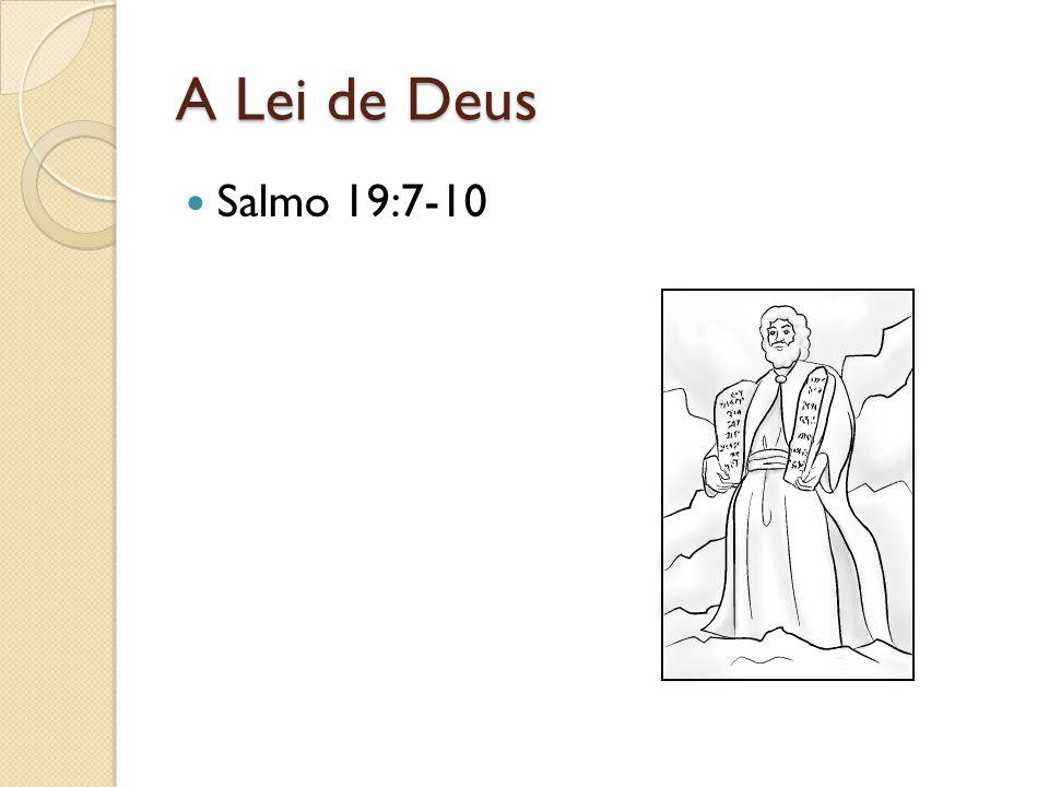 A Lei de Deus Salmo 19:7-10