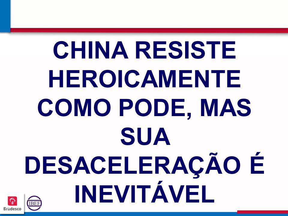 252525 2525 CHINA RESISTE HEROICAMENTE COMO PODE, MAS SUA DESACELERAÇÃO É INEVITÁVEL