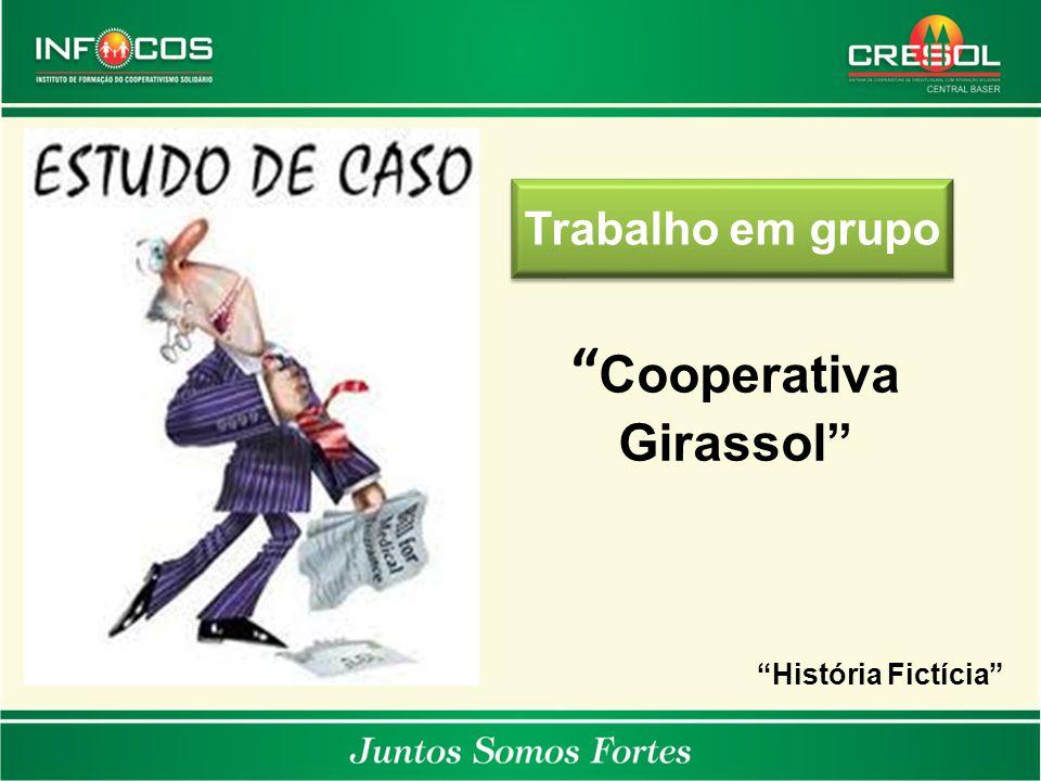 """Trabalho em grupo """" Cooperativa Girassol"""" """"História Fictícia"""""""