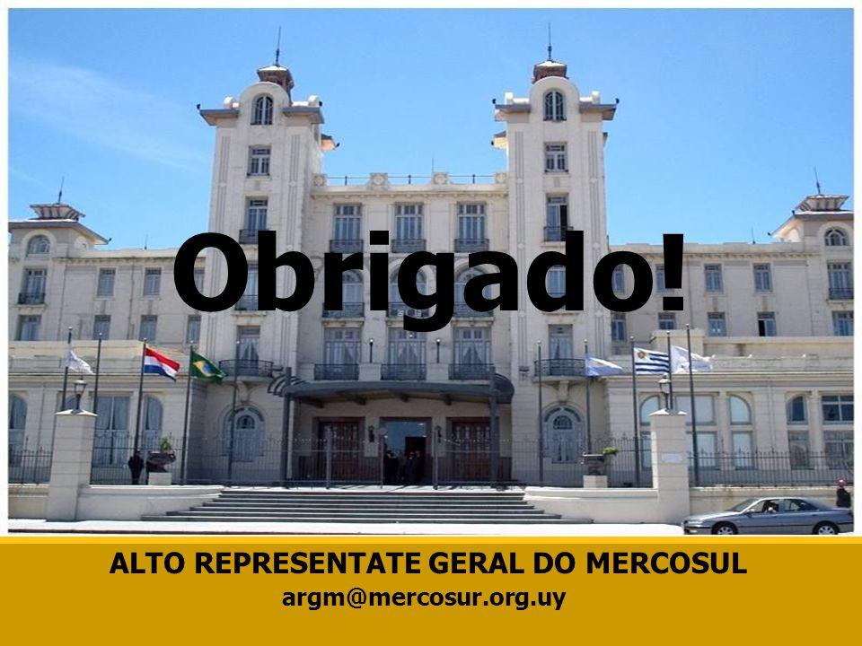 argm@mercosur.org.uy Obrigado! ALTO REPRESENTATE GERAL DO MERCOSUL