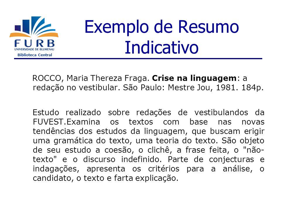 Biblioteca Central Redação de resumo Técnica 1a.