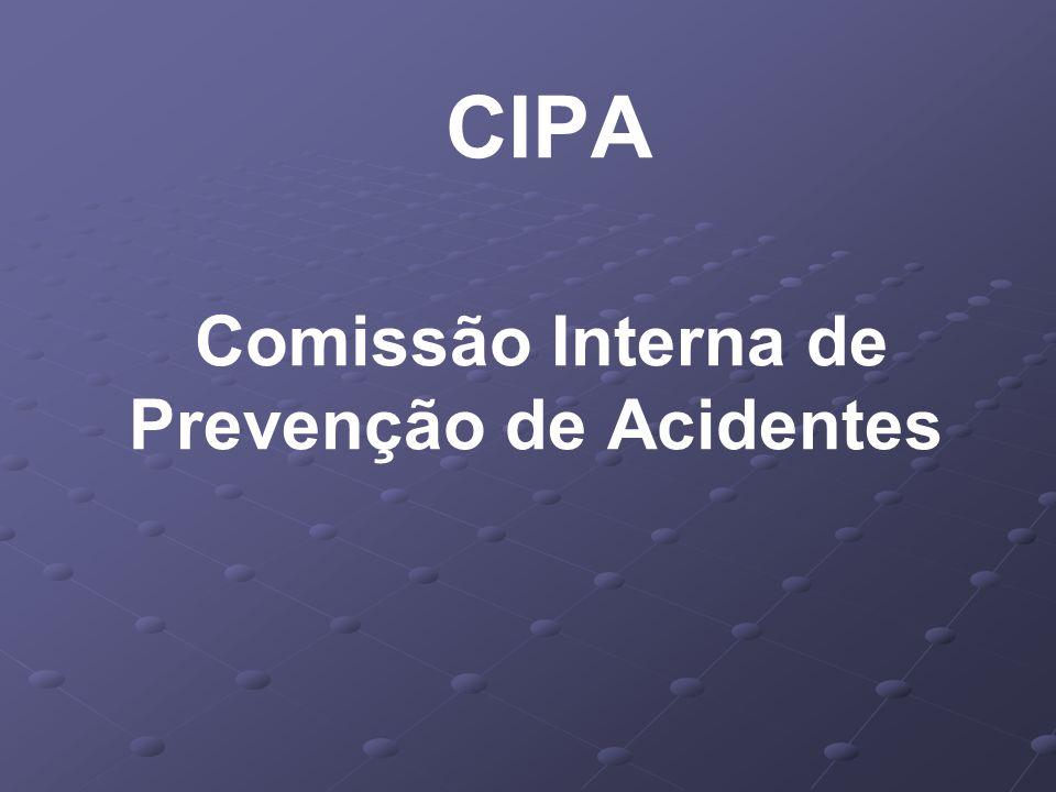 DO OBJETIVO 5.1- A CIPA - Comissão Interna de Prevenção de Acidentes, tem como objetivo a prevenção de acidentes e doenças decorrentes do trabalho, de modo a tornar compatível permanentemente o trabalho com a preservação da vida e a promoção da saúde do trabalhador.