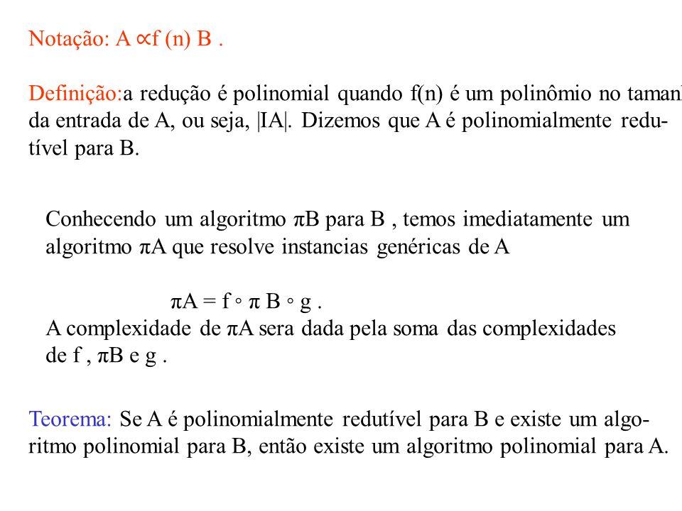 Notação: A ∝ f (n) B.