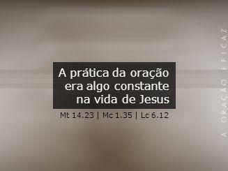 Toda a vida de Jesus estava intimamente ligada à Deus. Até mesmo sua vida de oração. João 12.49