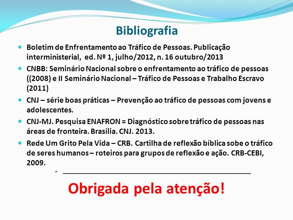 Boletim de Enfrentamento ao Tráfico de Pessoas. Publicação interministerial, ed.