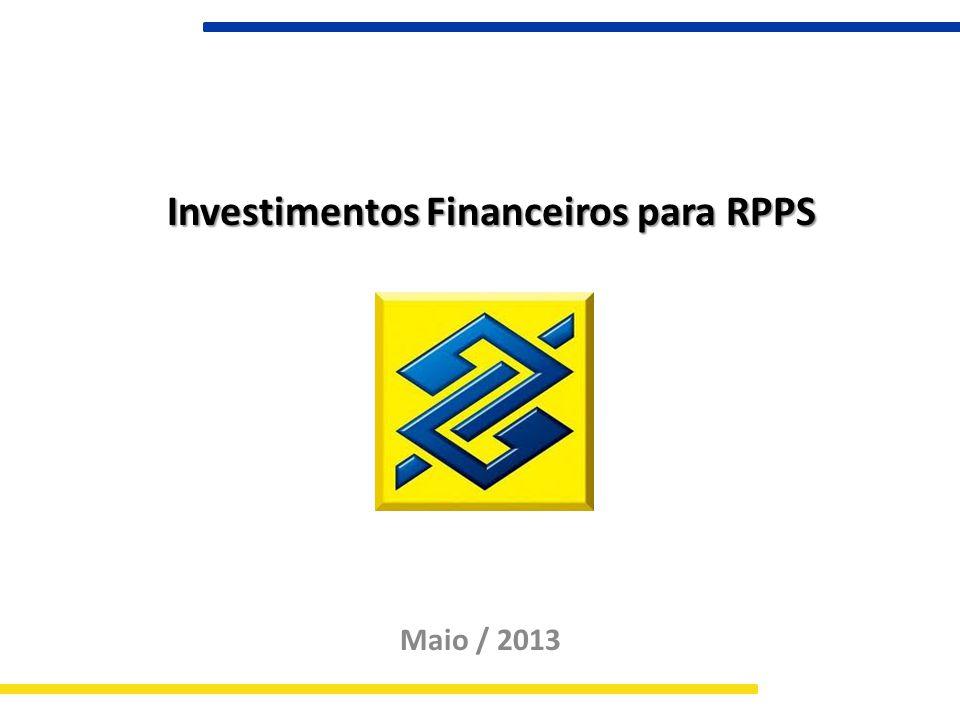 Investimentos Financeiros para RPPS Maio / 2013