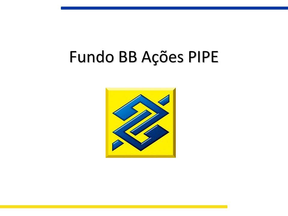 Fundo BB Ações PIPE