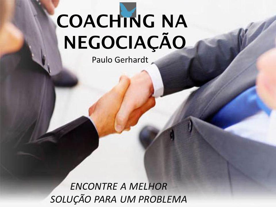 COACHING NA NEGOCIAÇÃO ENCONTRE A MELHOR SOLUÇÃO PARA UM PROBLEMA Desenvolvi a metodologia do Coaching de Vendas em 2009 e venho treinando equipes de vendas e implantando o método nas empresas com resultados significativos.