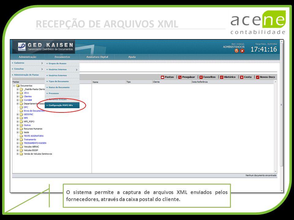 RECEPÇÃO DE ARQUIVOS XML O sistema permite a captura de arquivos XML enviados pelos fornecedores, através da caixa postal do cliente.
