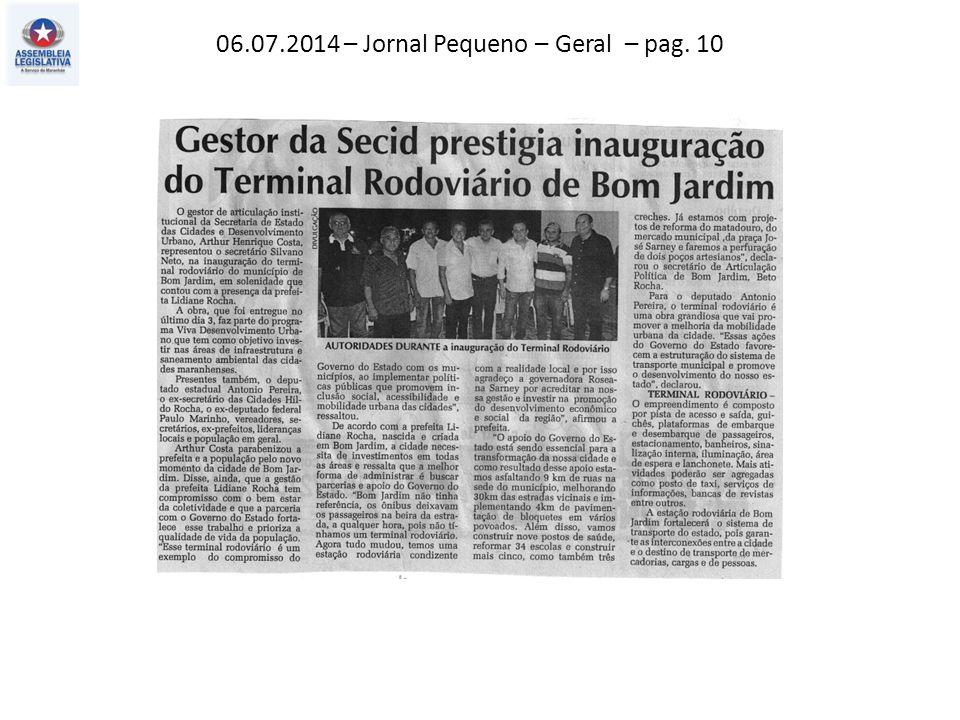 06.07.2014 – Jornal Pequeno – Geral – pag. 10
