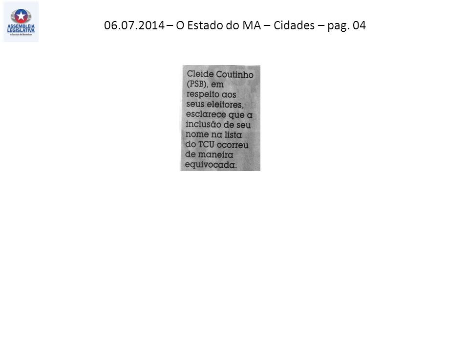 06.07.2014 – O Estado do MA – Cidades – pag. 04