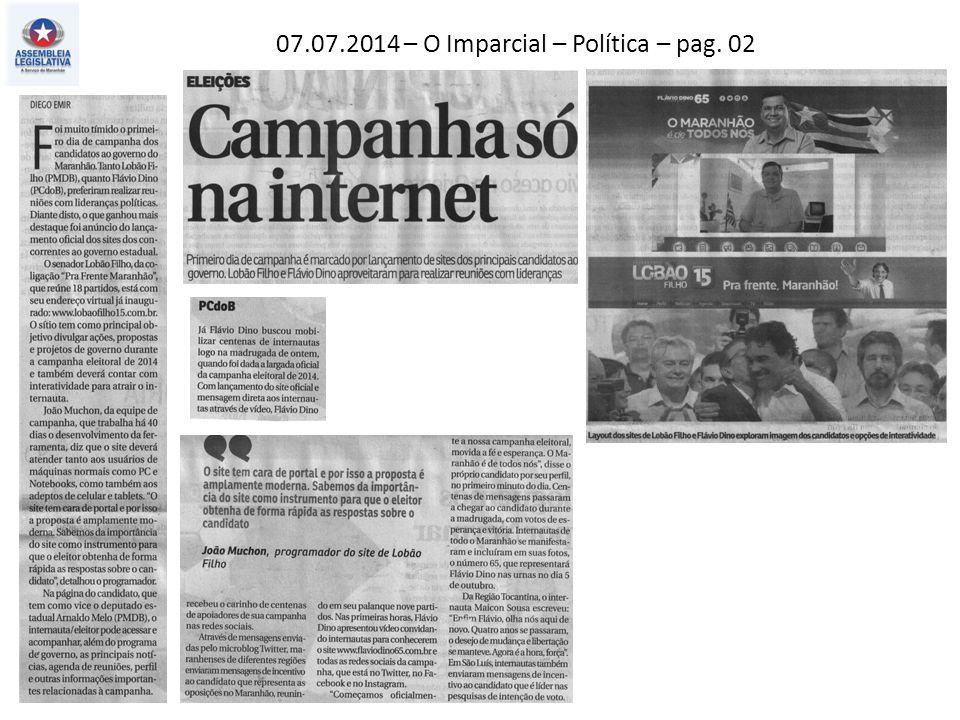 07.07.2014 – O Imparcial – Política – pag. 02