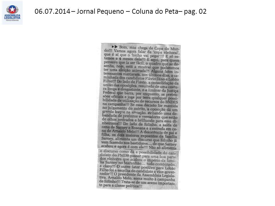 06.07.2014 – Jornal Pequeno – Coluna do Peta– pag. 02