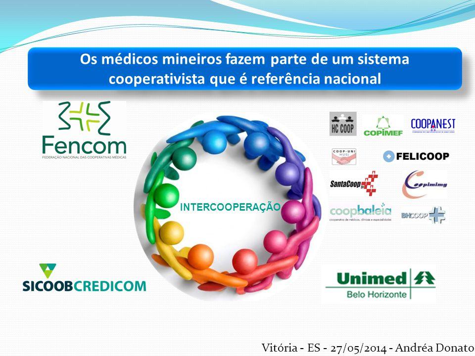 INTERCOOPERAÇÃO Os médicos mineiros fazem parte de um sistema cooperativista que é referência nacional Vitória - ES - 27/05/2014 - Andréa Donato