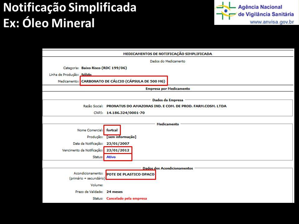 Notificação Simplificada Ex: Óleo Mineral