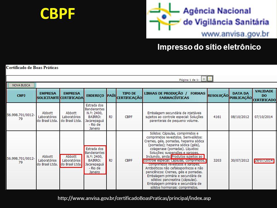 CBPF Impresso do sítio eletrônico http://www.anvisa.gov.br/certificadoBoasPraticas/principal/index.asp