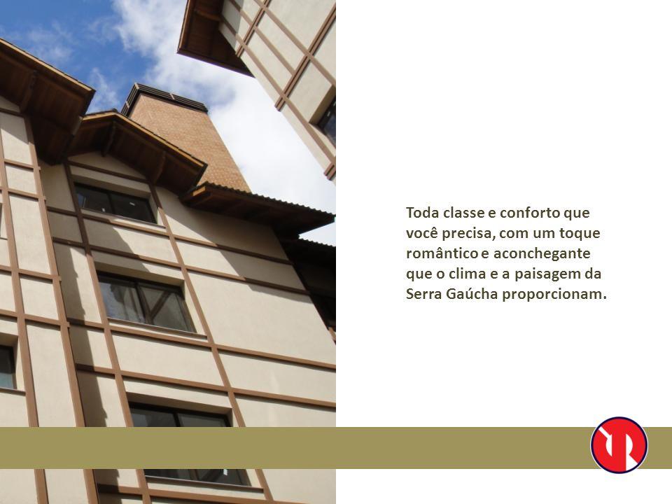 Toda classe e conforto que você precisa, com um toque romântico e aconchegante que o clima e a paisagem da Serra Gaúcha proporcionam.