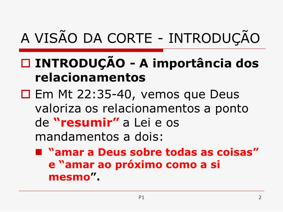P5113 X - PREPARANDO-SE PARA A PRÁTICA. 1º- Compreendendo a diferença entre amizade e intimidade.