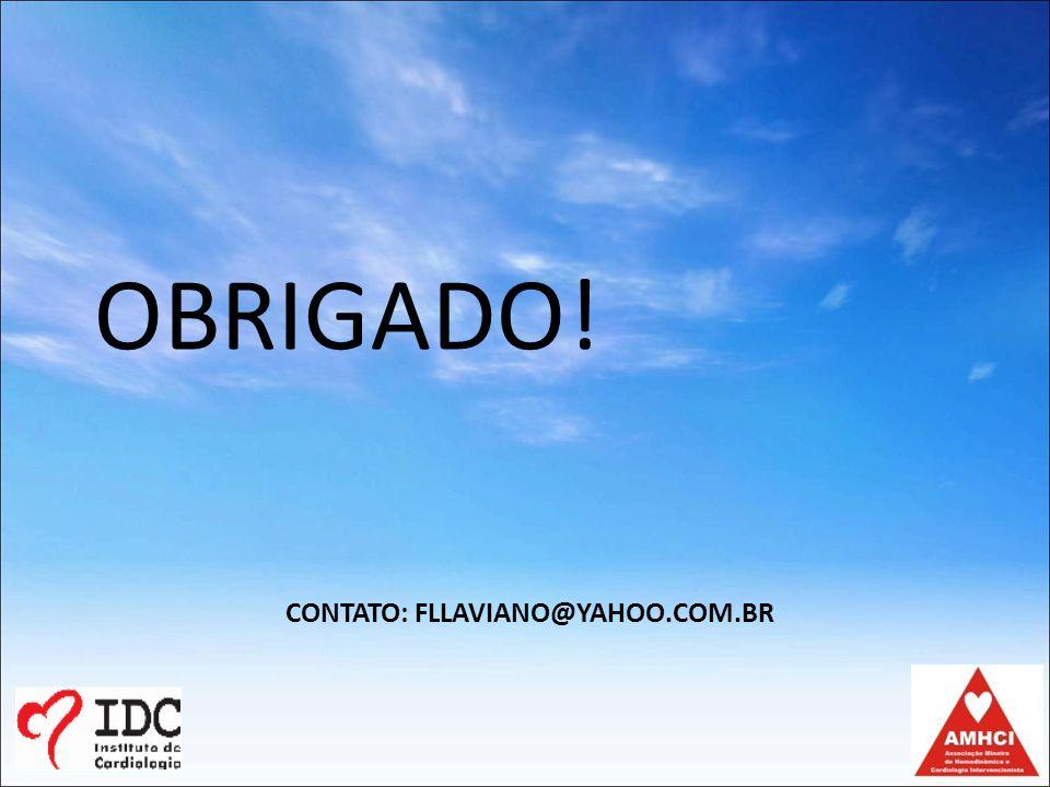 CONTATO: FLLAVIANO@YAHOO.COM.BR OBRIGADO!