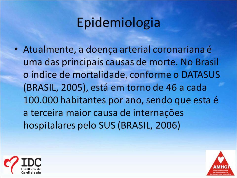 Epidemiologia Atualmente, a doença arterial coronariana é uma das principais causas de morte.