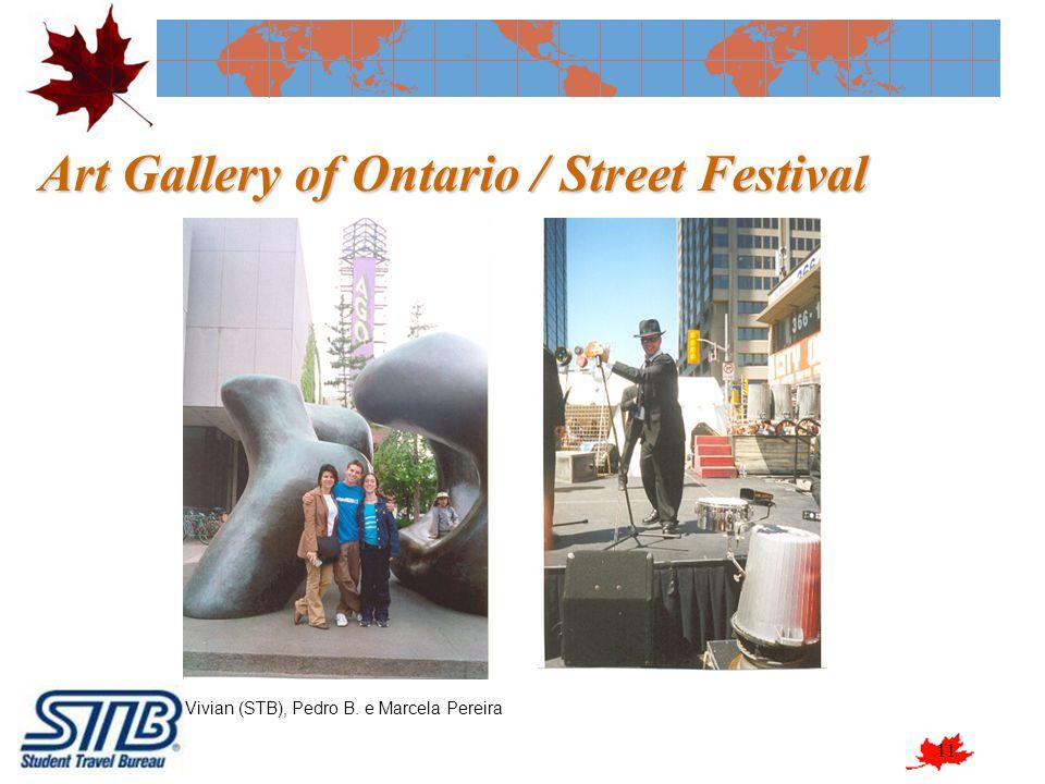11 Art Gallery of Ontario / Street Festival Vivian (STB), Pedro B. e Marcela Pereira