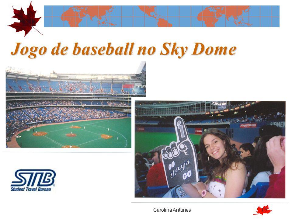 15 Jogo de baseball no Sky Dome Carolina Antunes