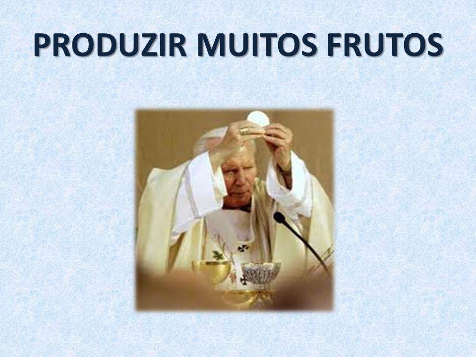 o Frutos de santidade e salvação.o Amor por Deus Pai, Filho e Espírito Santo.