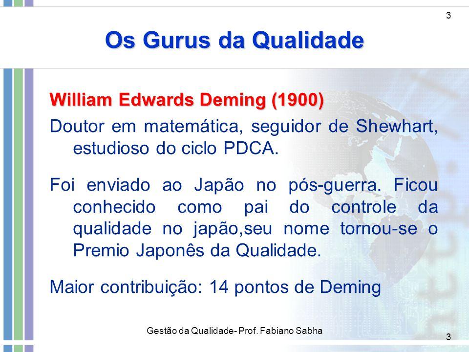 3 Os Gurus da Qualidade 3 William Edwards Deming (1900) Doutor em matemática, seguidor de Shewhart, estudioso do ciclo PDCA. Foi enviado ao Japão no p