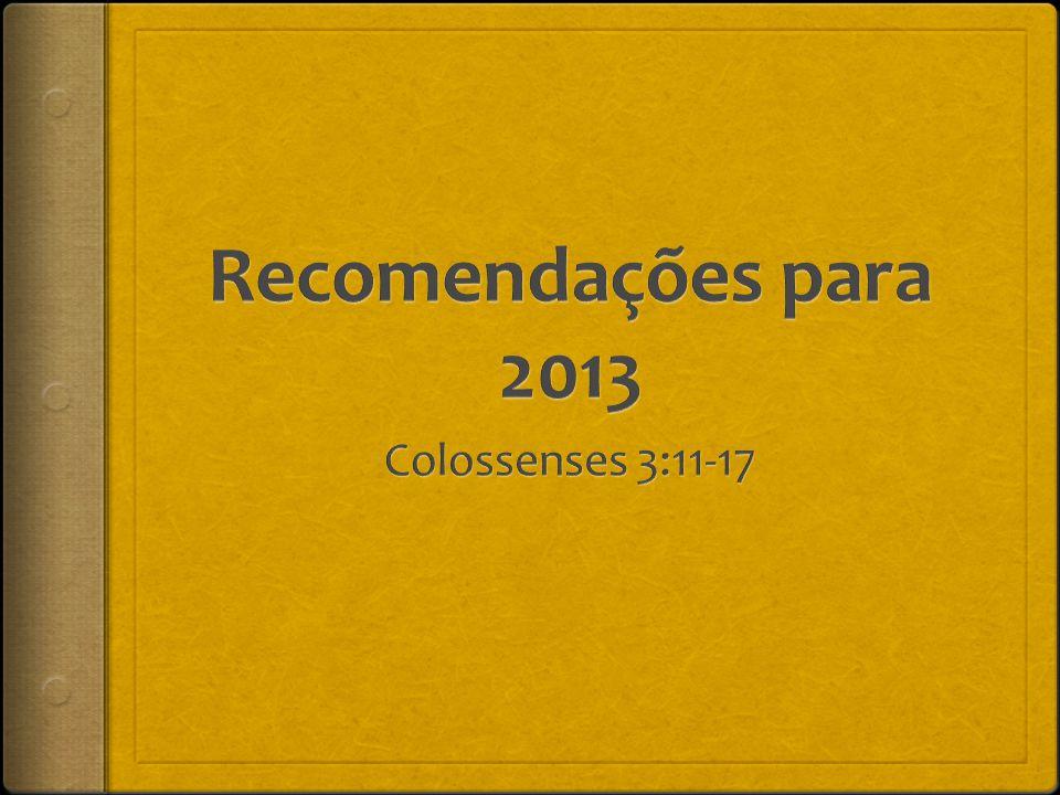 12 Portanto, como povo escolhido de Deus, santo e amado, revistam-se de profunda compaixão, bondade, humildade, mansidão e paciência.