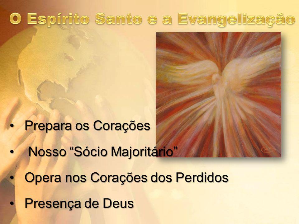 Prepara os CoraçõesPrepara os Corações Nosso Sócio Majoritário Nosso Sócio Majoritário Opera nos Corações dos PerdidosOpera nos Corações dos Perdidos Presença de DeusPresença de Deus