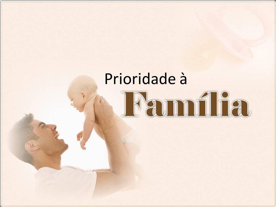 Valor Fundamental Deus procura homens e mulheres que estejam convencidos de que a família é a pedra fundamental de Deus para a sociedade e que façam de suas famílias a sua prioridade máxima no desenvolvimento de líderes.