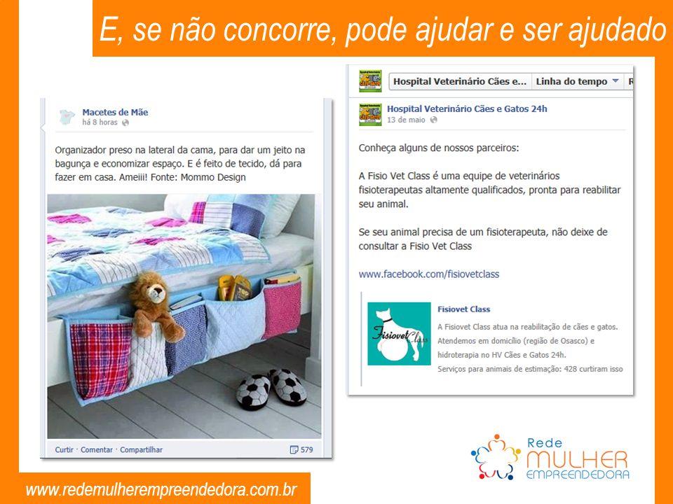 www.redemulherempreendedora.com.br E, se não concorre, pode ajudar e ser ajudado