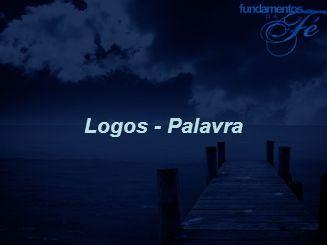 Logos - Palavra