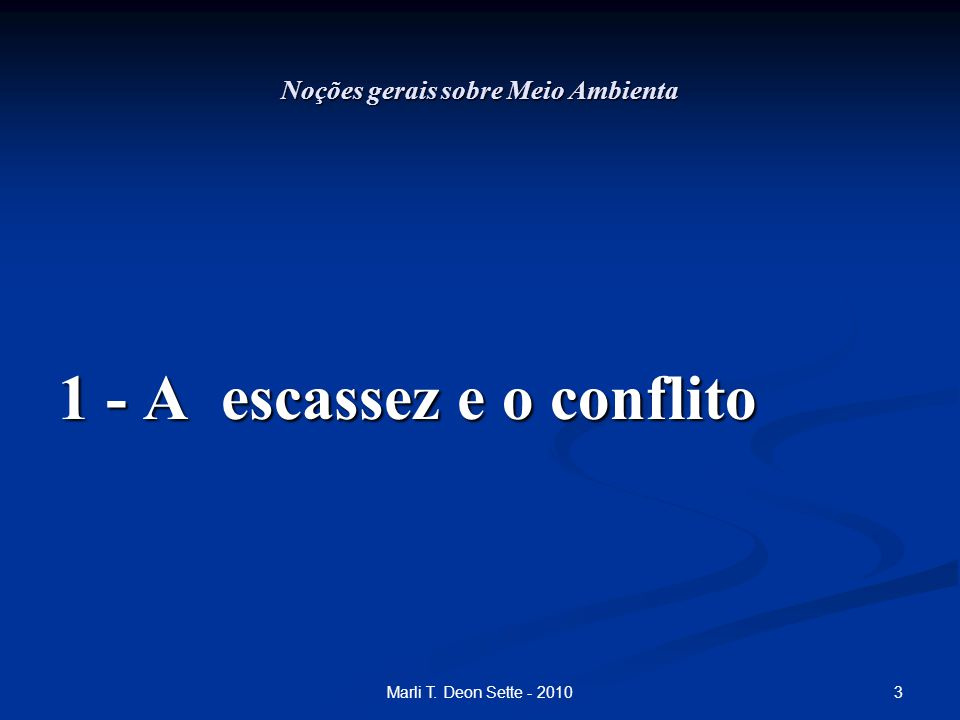 24Marli T.Deon Sette - 2010 Noções Gerais Sobre Meio Ambiente Meio ambiente Meio ambiente Art.
