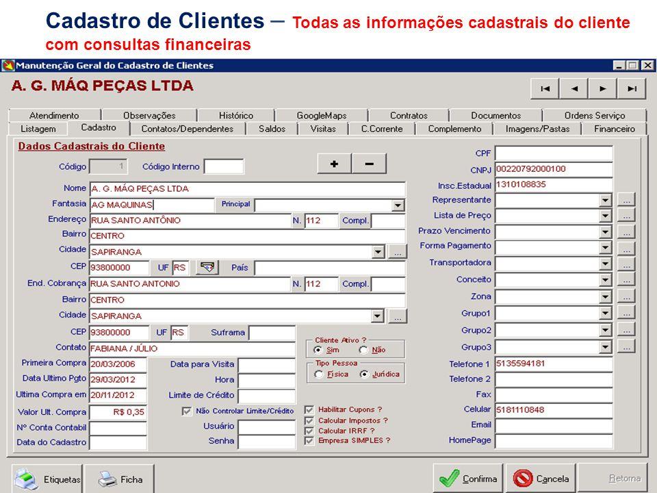 Cadastro de Clientes – Todas as informações cadastrais do cliente com consultas financeiras