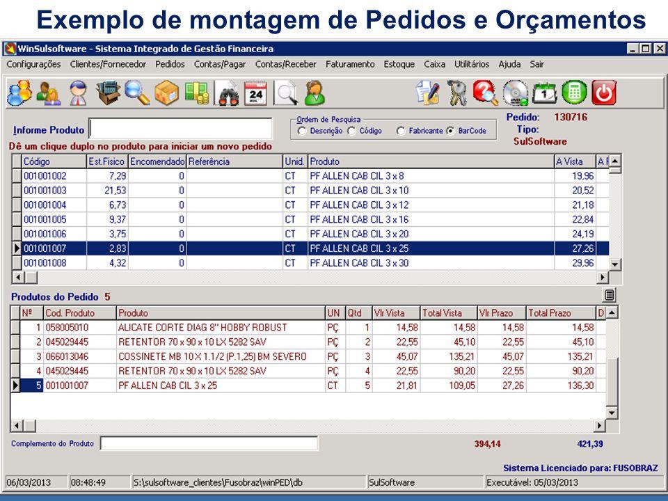 Exemplo de montagem de Pedidos e Orçamentos