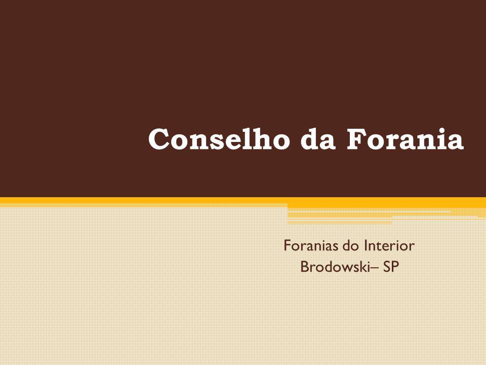 Conselho da Forania Foranias do Interior Brodowski– SP