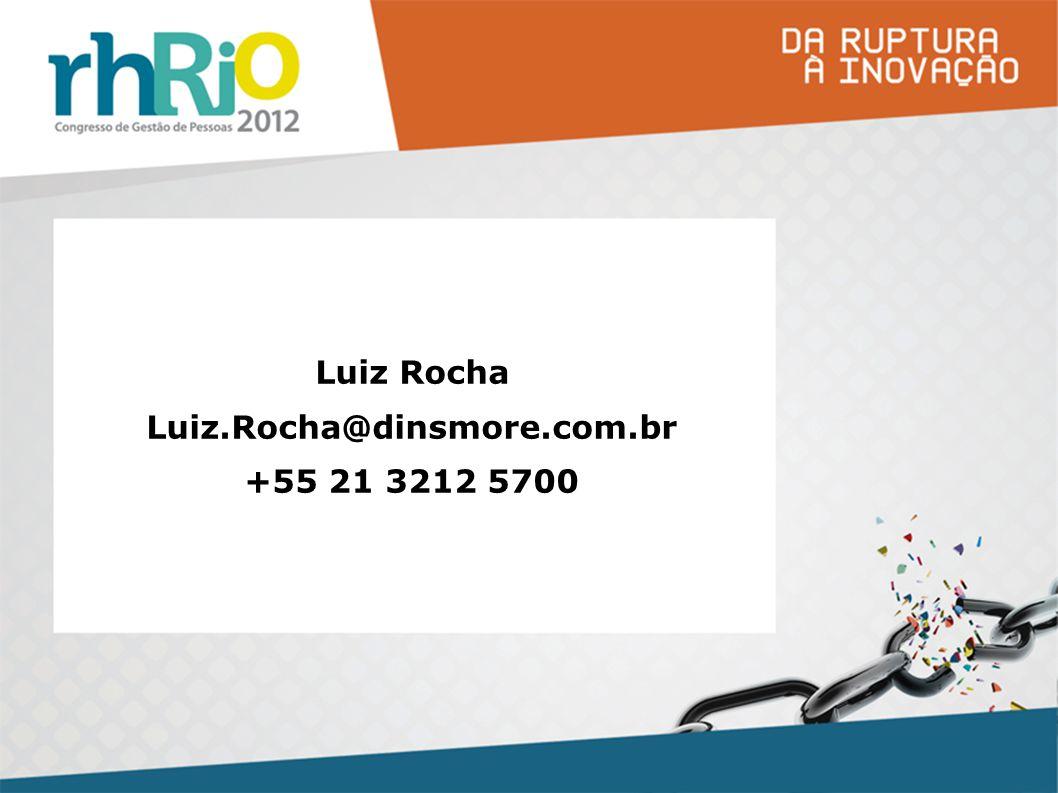 Luiz Rocha Luiz.Rocha@dinsmore.com.br +55 21 3212 5700