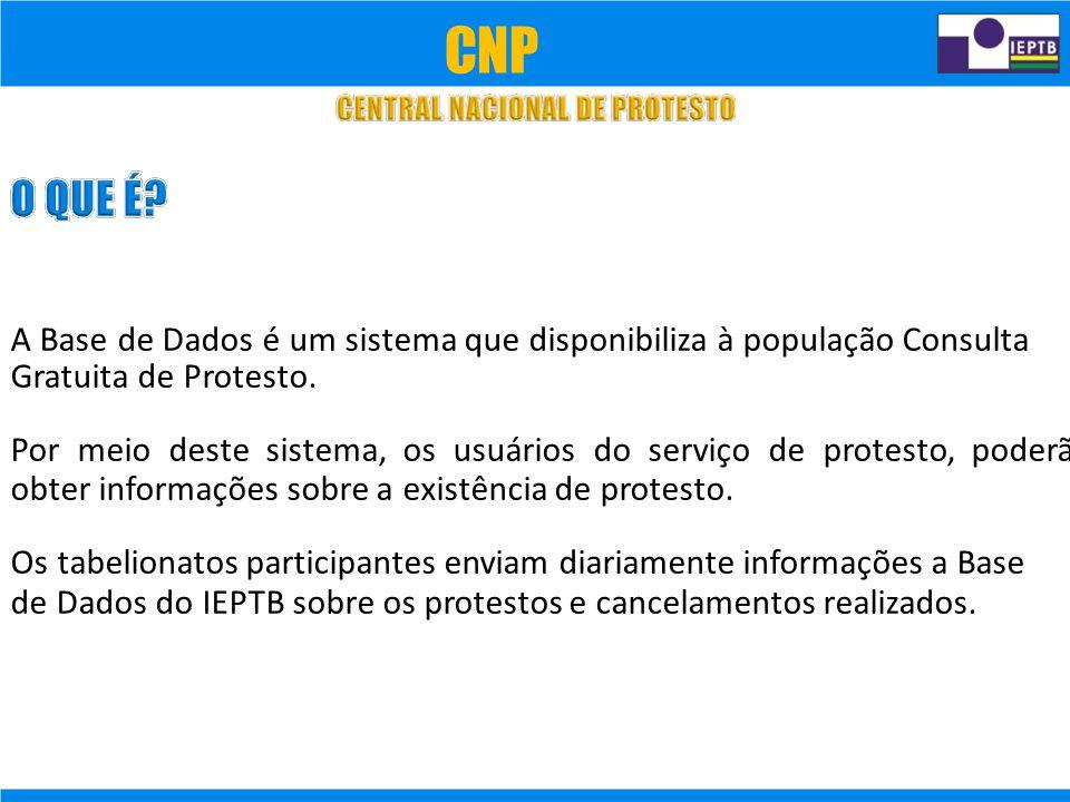 A Base de Dados é um sistema que disponibiliza à população Consulta Gratuita de Protesto.