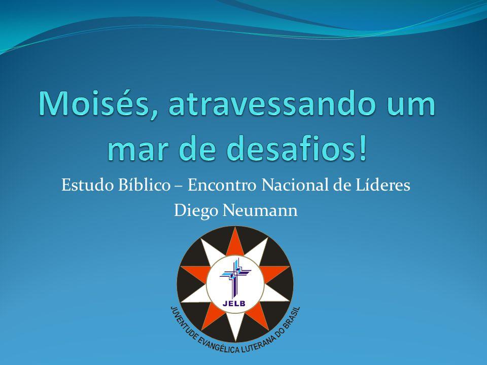 Estudo Bíblico – Encontro Nacional de Líderes Diego Neumann