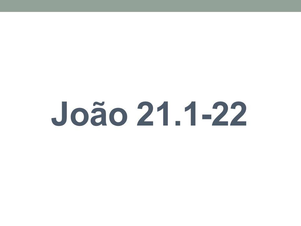 João 21.1-22