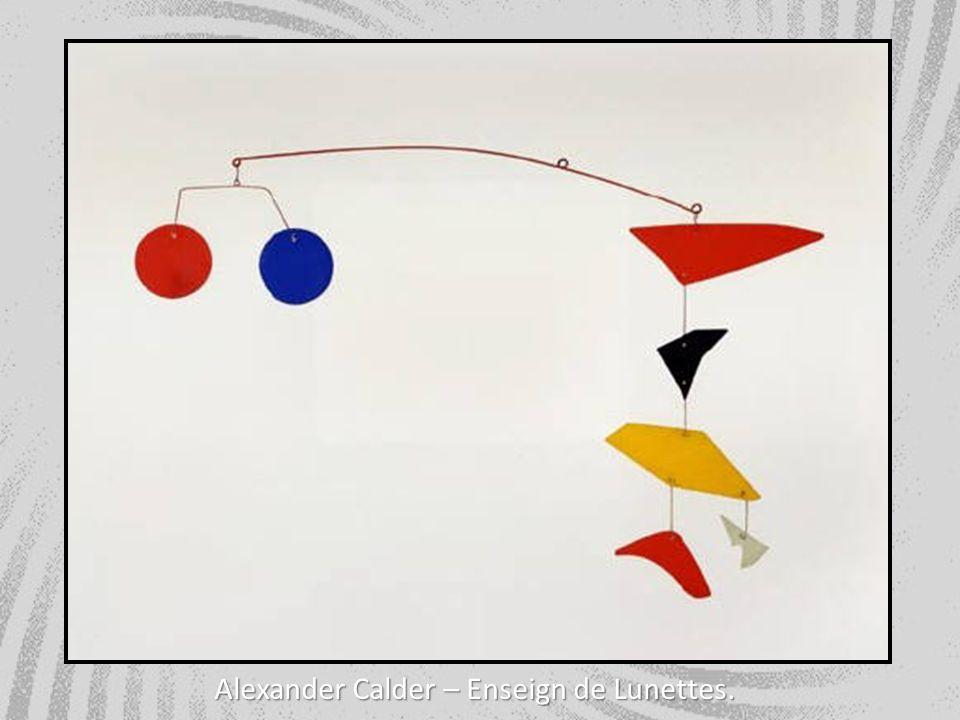 Alexander Calder – Enseign de Lunettes.
