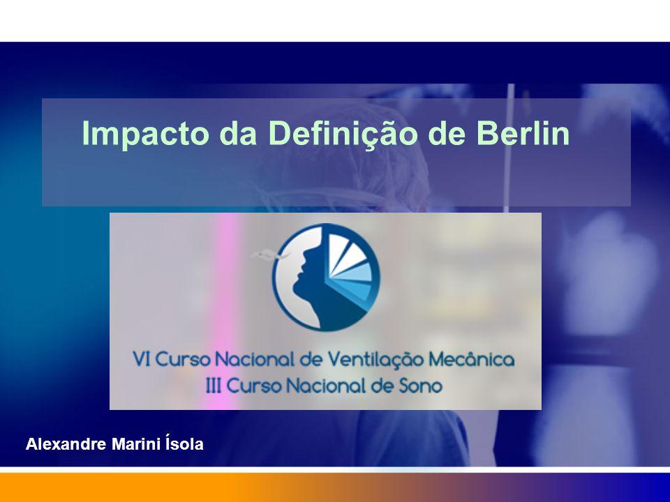 Impacto da Definição de Berlin Alexandre Marini Ísola