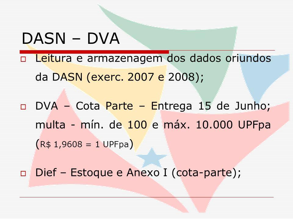 DASN – DVA  Leitura e armazenagem dos dados oriundos da DASN (exerc.