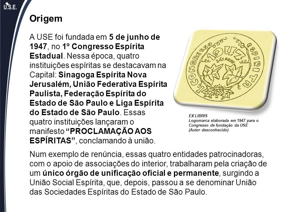 Origem A USE foi fundada em 5 de junho de 1947, no 1º Congresso Espírita Estadual. Nessa época, quatro instituições espíritas se destacavam na Capital